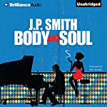 Body and Soul | J. P. Smith