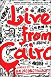 Image of Live from Cairo: A Novel