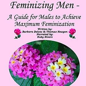 Feminizing Men Audiobook
