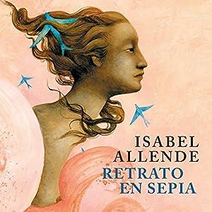 Retrato en Sepia [Portrait in Sepia] Audiobook