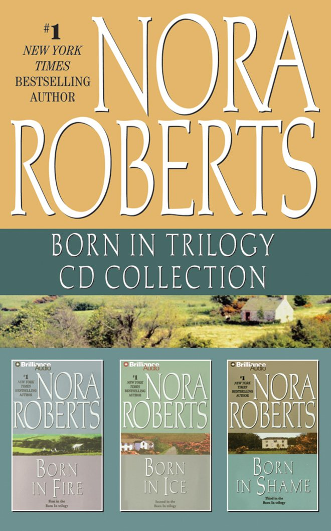 Born In Trilogy Collection Born In 1 3 By Nora Roberts