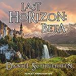 Last Horizon: Beta: Last Horizon Series, Book 1 | Daniel Schinhofen