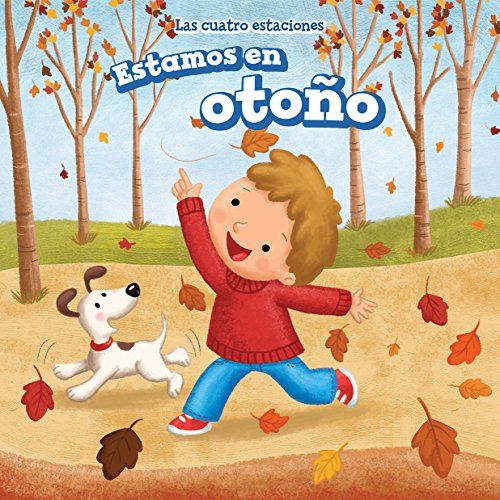 Estamos en otoo/ It's Fall (Las Cuatro Estaciones/ the Four Seasons) (Spanish Edition)