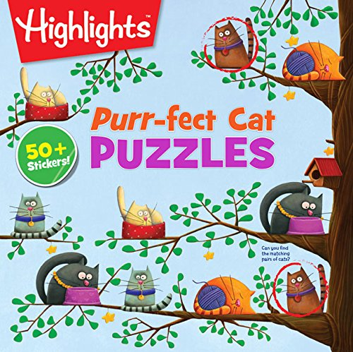 Purr-fect Cat Puzzles (Highlights(TM) Puzzle Activity Fun) (Cats Pictures Persian)