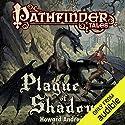 Plague of Shadows Hörbuch von Howard Andrew Jones Gesprochen von: Dina Pearlman