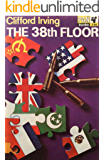 THE 38TH FLOOR: A Thriller of the UN, China, and the USA