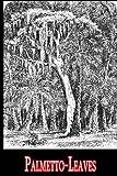 Palmetto-Leaves, Harriet Beecher Stowe, 1479299243