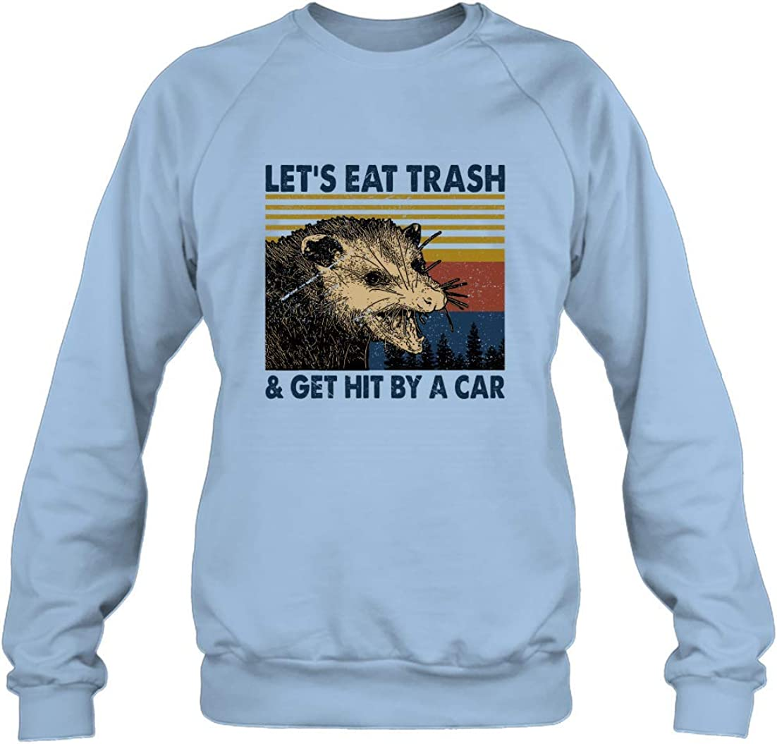 Lets Eat Trash and Get Hit by A Car Vintage Shit