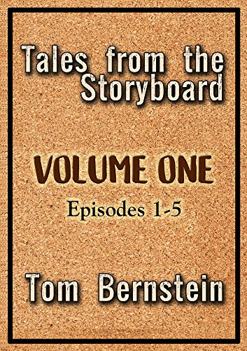 Tales From The Storyboard: Volume One, Episodes 1 - 5