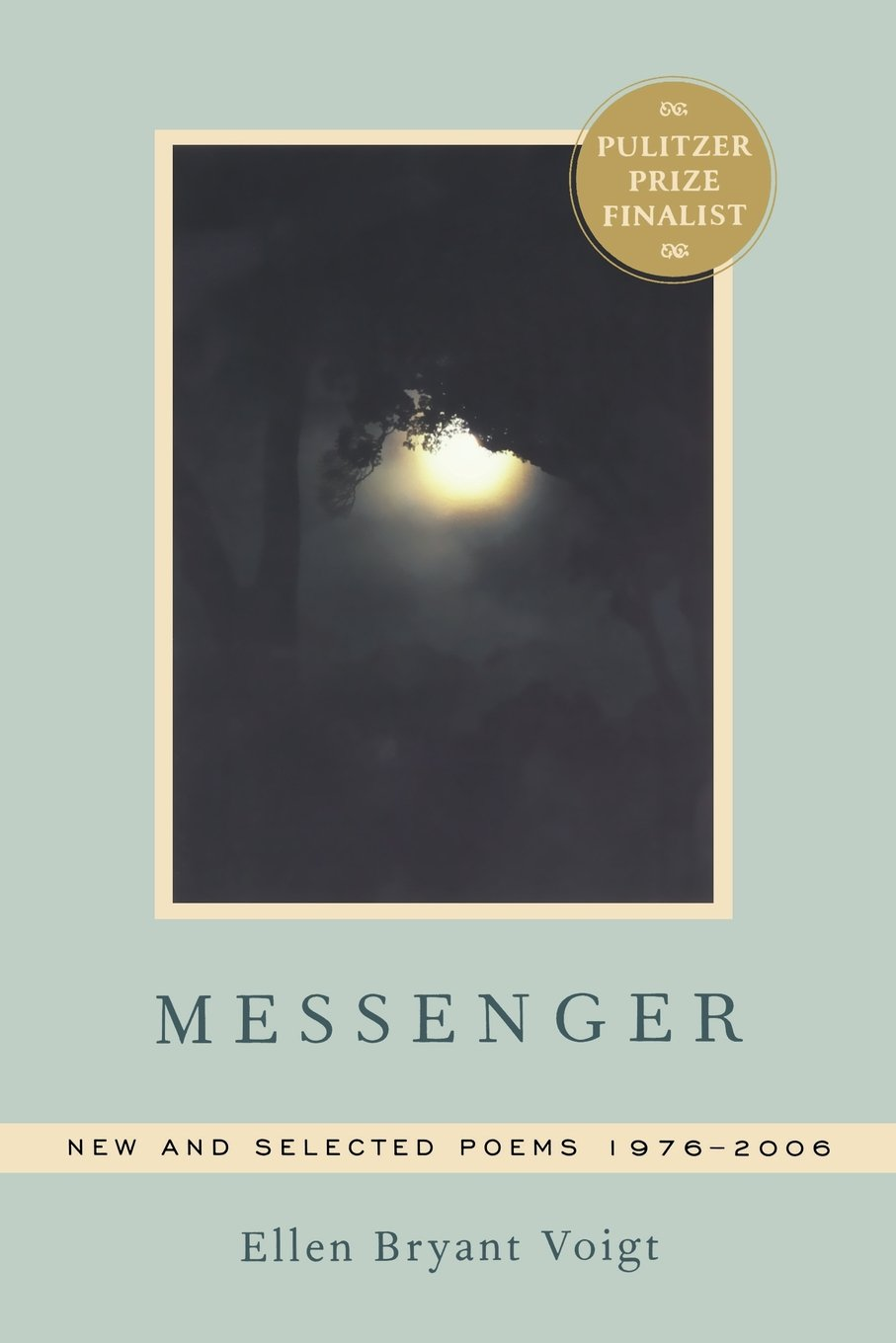 Messenger: New and Selected Poems 1976-2006 ebook