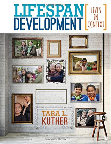 1483368858 - Lifespan Development: Lives in Context