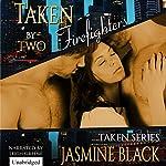 Taken by Two Firefighters | Jasmine Black