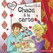 Chaos à la carte (Freche Mädchen) | Hortense Ullrich