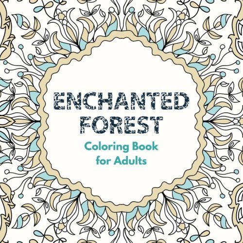 - Amazon.com: Enchanted Forest Coloring Book For Adults (9781945287749): Books,  Adult Coloring: Books
