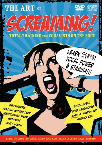 (The Art of Screaming!)