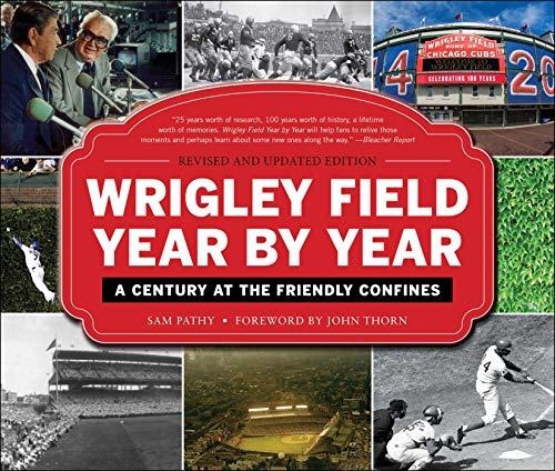 Pitchers Softball Young - Wrigley Field Year by Year: A Century at the Friendly Confines