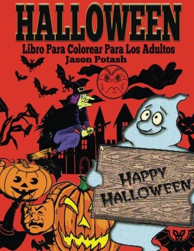 (Halloween Libro Para Colorear Para Los Adultos (El Estrés Adulto Dibujos para colorear) (Spanish)