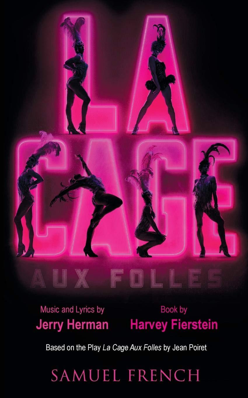 La Cage Aux Folles: Jean Poiret, Harvey Fierstein, Jerry Herman:  9780573703317: Amazon.com: Books