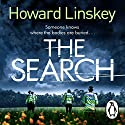 The Search Audiobook by Howard Linskey Narrated by Kieran Bew
