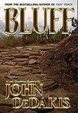 Bluff, John Dedakis, 1595072217