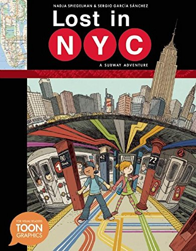 Lost in NYC: A Subway Adventure: A TOON Graphic (TOON Graphics) by Toon Graphics