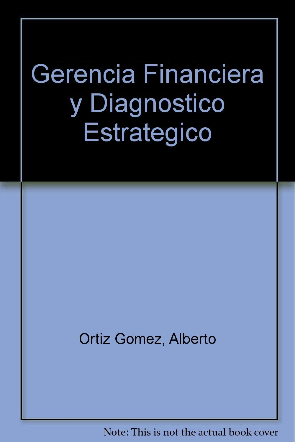 Download Gerencia Financiera y Diagnostico Estrategico (Spanish Edition) pdf epub
