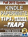 Kindle Paperwhite Tips, Tricks, and Traps: A