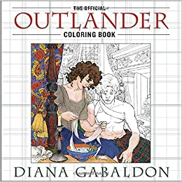 Amazon The Official Outlander Coloring Book An Adult 9780399177538 Diana Gabaldon Books
