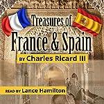 Treasures of France and Spain | Charles Ricard III