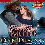 The Rose Red Bride: The Jewels of Kinfairlie, Book 2 | Deborah Cooke, Claire Delacroix