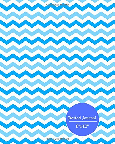 "Dotted Journal 8""x10"": Blue wavy cover design Dot Grid Diary Notebook to write in, Bullet Pages for Multipurpose Use, Planner, Graph, Design Work ... Paperback. (Dotted Notebooks) (Volume 44) pdf epub"