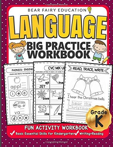 - Language Big Practice Workbook, Activity Book for Kindergarten: Basic Essential Skills Grade K, Kindergarten workbook