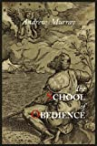 The School of Obedience, Andrew Murray, 1614271399