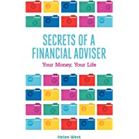 Secrets of a Financial Adviser - Your Money, Your Life