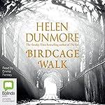 Birdcage Walk | Helen Dunmore