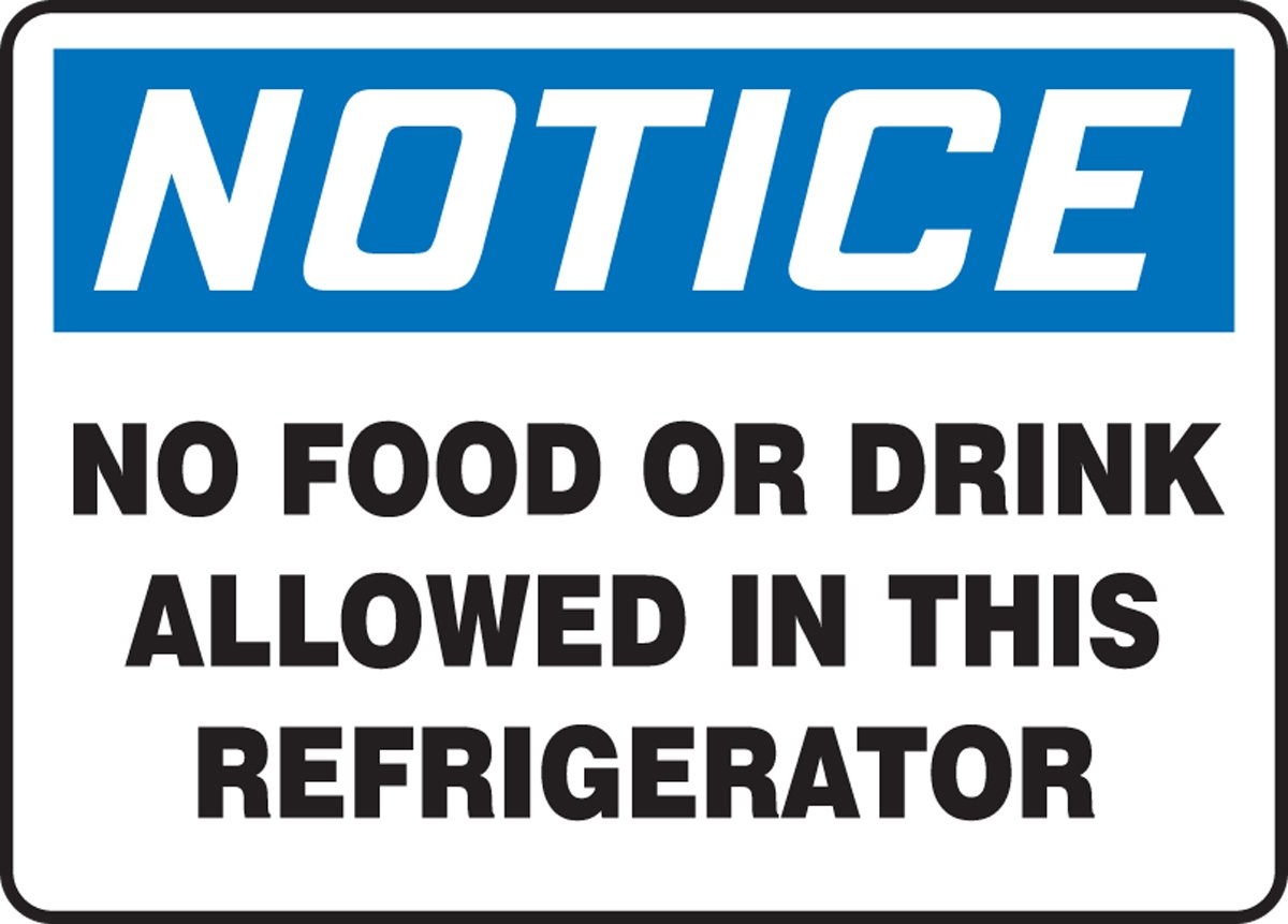 "Accuform Signs MGS109 Magnetic Vinyl Refrigerator Sign, Legend""Notice NO Food OR Drink Allowed in This Refrigerator"", 7"" Length x 10"" Width x 0.034"" Thickness, Blue/Black on White"