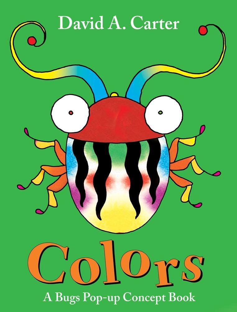 Read Online Colors: A Bugs Pop-up Concept Book (David Carter's Bugs) pdf epub