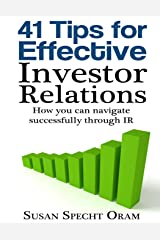 41 Tips for Effective Investor Relations: How you can navigate successfully through IR Paperback