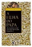 Filha do Papa (Em Portugues do Brasil)