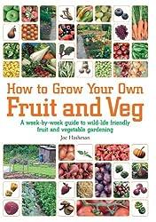 How To Grow Your Own Fruit & Veg