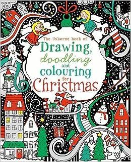 Drawing Doodling Colouring Christmas Usborne Art Ideas Fiona