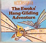 The Ewoks' Hang-Gliding Adventure, Judy Herbstman, 0394863550