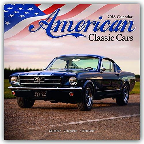 Classic Car Calendar - Muscle Car Calendar - American Muscle Cars Calendar - Calendars 2017 - 2018 Wall Calendars - Car Calendar - American Classic Cars 16 Month Wall Calendar by Avonside
