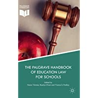 The Palgrave Handbook of Education Law for Schools