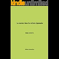 La nature dans la culture japonaise (French Edition)