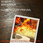 Clarity Must Prevail | Robert C. Brewster