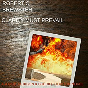 Clarity Must Prevail Audiobook