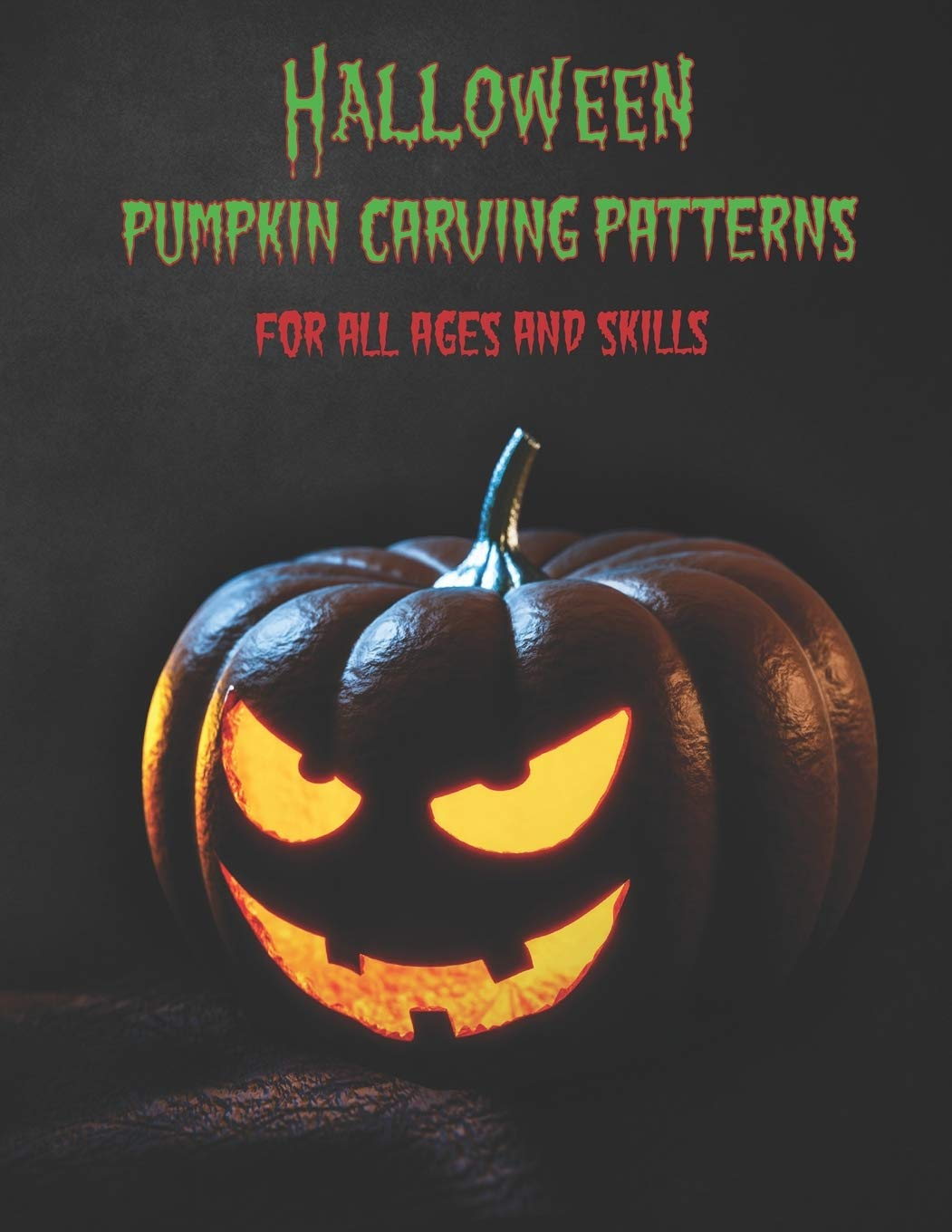 Halloween Pumpkin Carving Shapes.Buy Halloween Pumpkin Carving Patterns For All Ages And Skills 50 Fun Stencils Fit For Kids And Adults From Easy To Difficult 1 Halloween Crafts Book Online At Low Prices In India