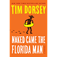 Naked Came the Florida Man (A Serge Storms Adventure Book 22)