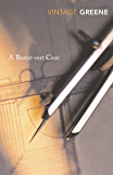 A Burnt Out Case (Vintage Classics)